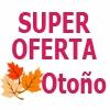 SUPER OFERTA OTOÑO D-J