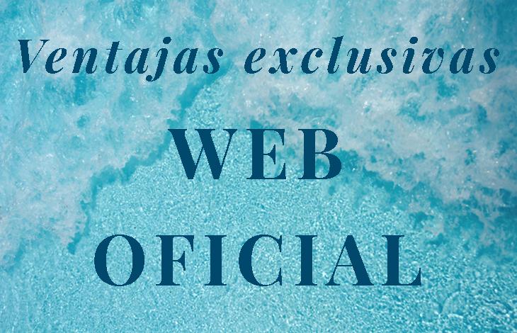 Ventajas exclusivas de la web oficial